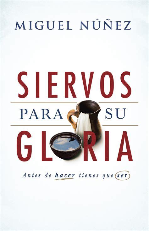 librerias evangelicas siervos para su gloria sepa asociaci 243 n de editoriales