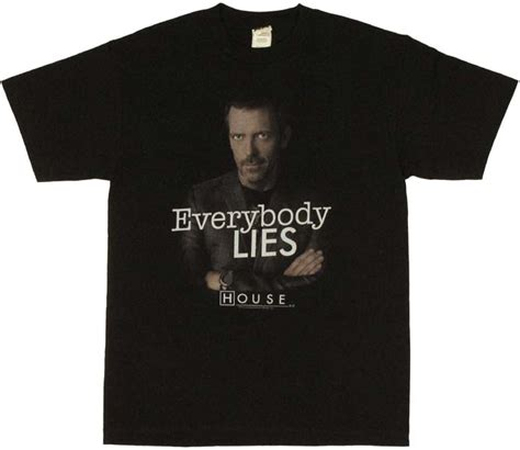 Trending Today Everybody Lies by House Lies T Shirt