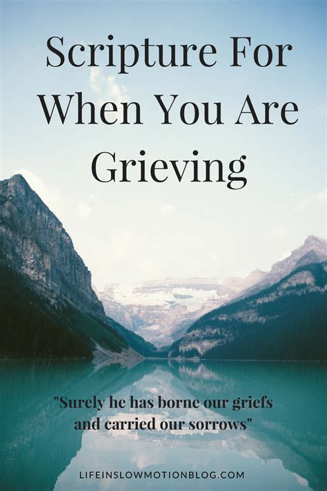 bible verses comfort after death scripture for when you are grieving life in slow motion