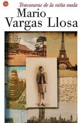 travesuras de la ni 209 a mala vargas travesuras de la ni 241 a mala the bad by mario vargas llosa paperback barnes noble 174