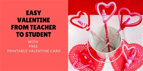valentines from teachers gifts for students from teachers inexpensive