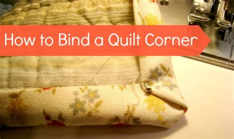 How To Bind A Quilt Corner by How To Bind A Quilt Corners