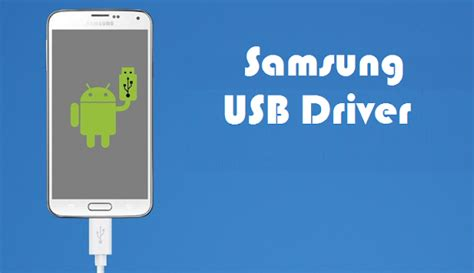 samsung usb drivers for mobile phones samsung usb driver for mobile phones v1 5 5 0 lingkarandunia