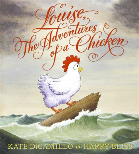 and chicken books picture books for louise the adventures of a