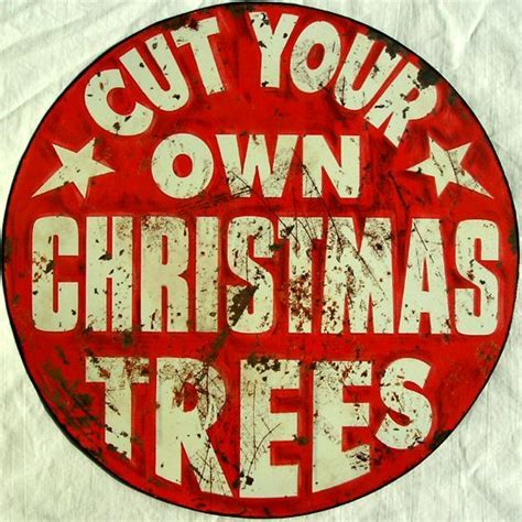 primitive metal christmas signs with cut your own trees 31 best images about vintage on