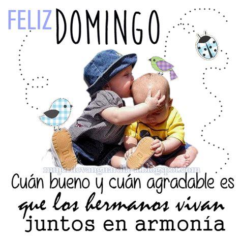 Imagenes De Feliz Domingo Para Hermanos | feliz domingo de armon 237 a entre hermanos im 225 genes con frases