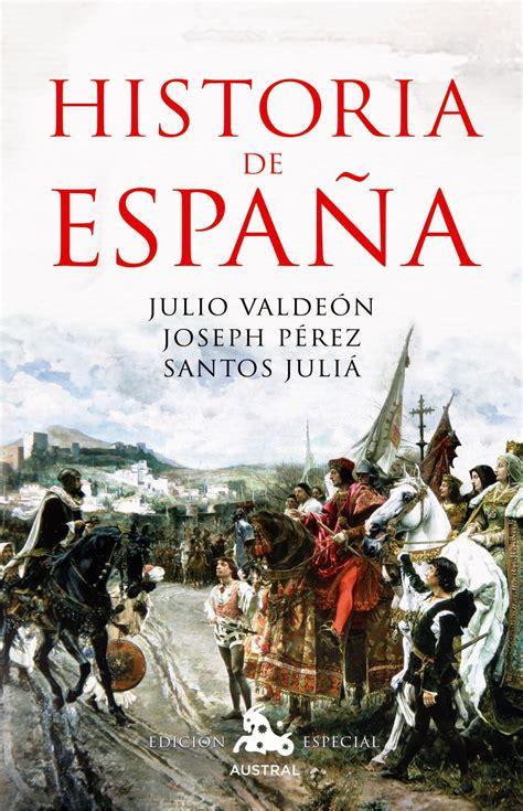 gratis libro e pequena historia de espana para leer ahora historia de espa 209 a julio valde 211 n joseph p 201 rez santos juli 193 ebook 9788467050448