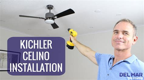 kichler ceiling fan installation kichler celino ceiling fan installation