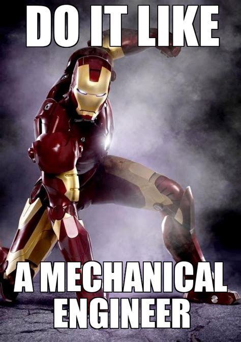 Engineering Memes - career memes of the week mechanical engineer mechanical