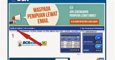 cara membuat rekening bca secara online cara membuka rekening bca secara online dilengkapi
