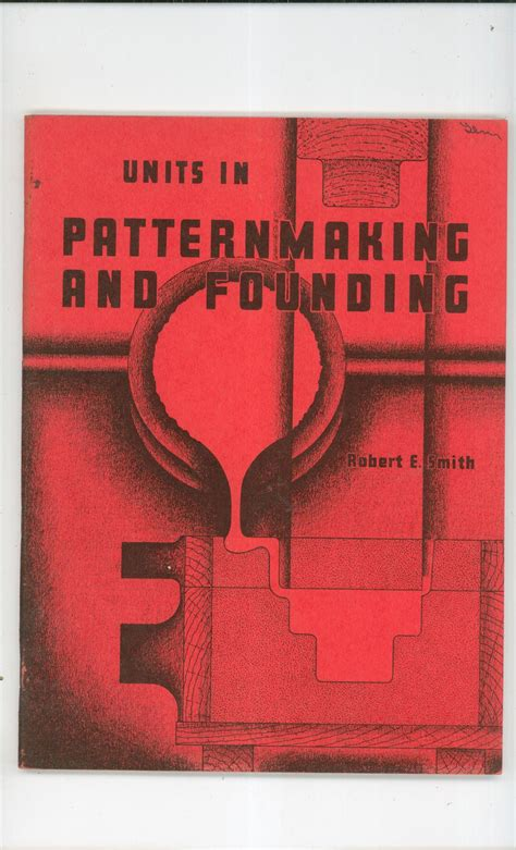 pattern maker university units in pattern making and founding robert smith vintage