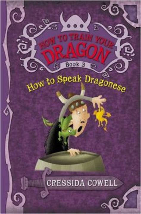 how to your to speak how to speak dragonese how to your series 3 by cressida cowell