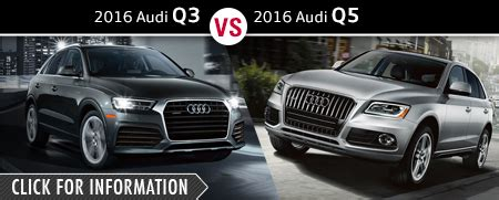 audi model comparison new audi suv model comparisons naperville il