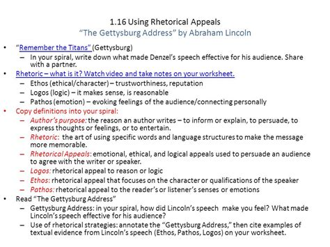 where did lincoln write the gettysburg address 1 16 using rhetorical appeals page 65 ppt