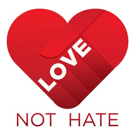 Images Of Love Not Hate | love not hate caign for hate crime legislation