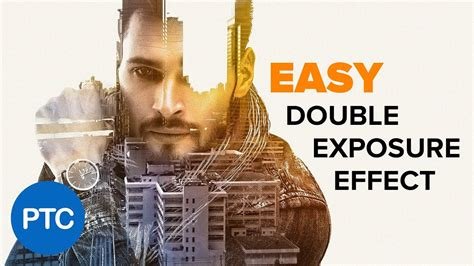 tutorial double exposure di android double exposure effect photoshop tutorial easy double