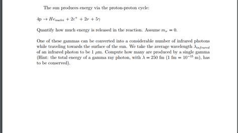Proton Proton Cycle by Solved The Sun Produces Energy Via The Proton Proton Cycl