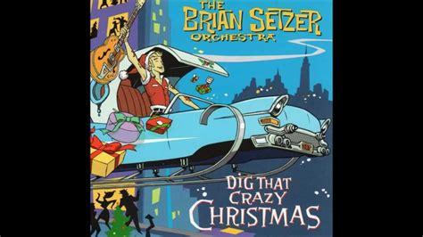 Hey Santa Are You Listening by The Brian Setzer Orchestra Hey Santa