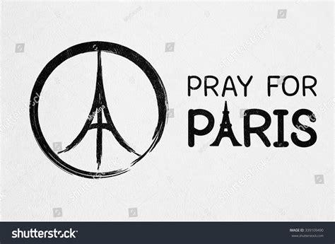cara edit foto pray for paris pray for paris france and peace symbol drawing on white