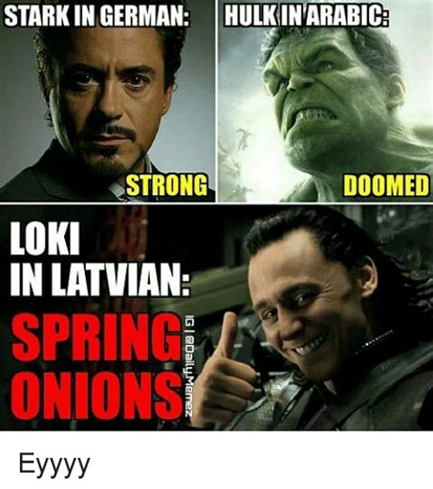 In Meme - starkin german hulkintarabic doomed strong loki in latvian