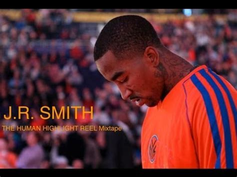 so right jr smith song youtube j r smith the human highlight reel hd youtube