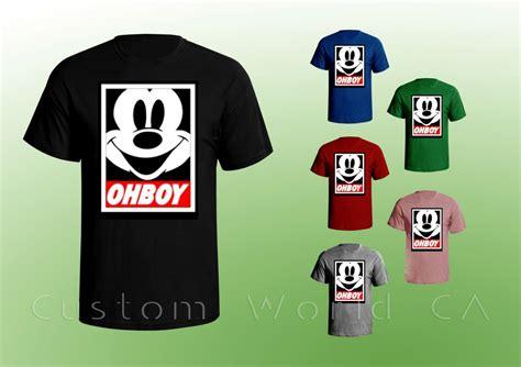 Tshirt Mickey Oh Boy oh boy mickey mouse inspired obey tshirt by customworldca