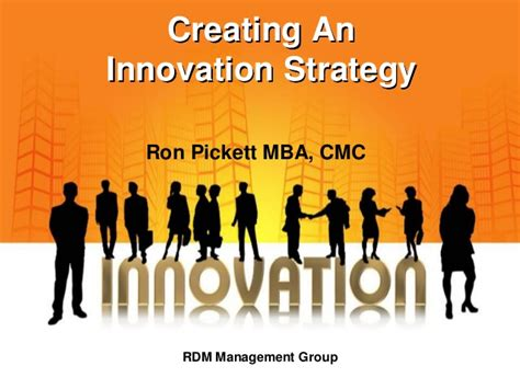 Mba Strategy And Innovation by Creating An Innovation Strategy