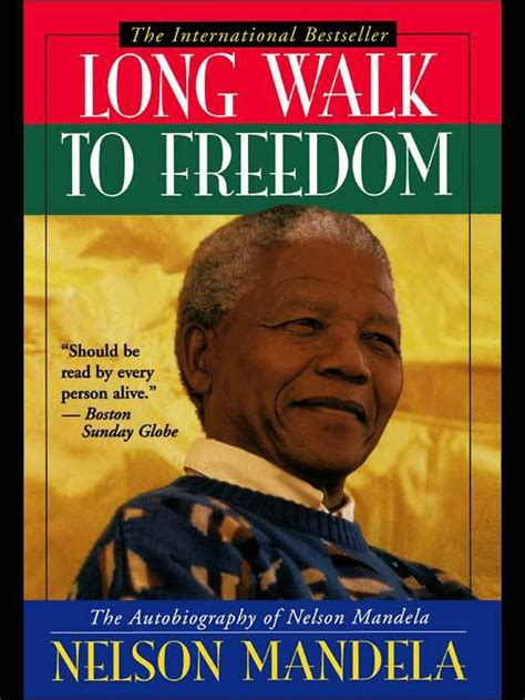 autobiography nelson mandela long walk freedom long walk to freedom the autobiography of nelson mandela