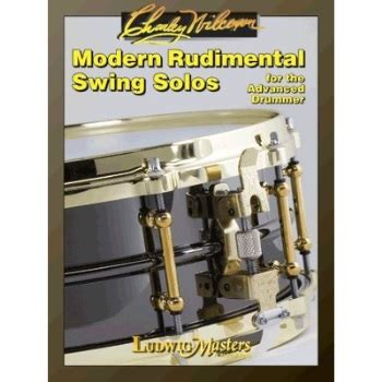 modern rudimental swing solos modern rudimental swing solos charles wilcoxon