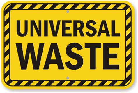 universal waste sign sku k 9579 mysafetysign