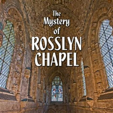 rosslyn chapel books mystery of rosslyn chapel audio book by various authors