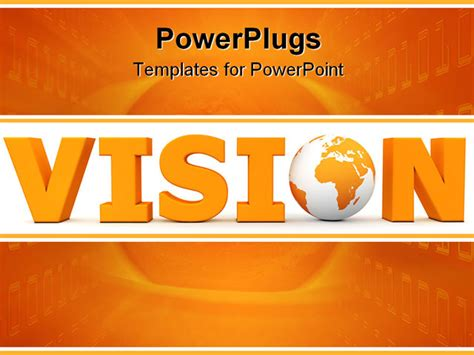 powerpoint templates free vision orange word vision with 3d globe replacing letter o