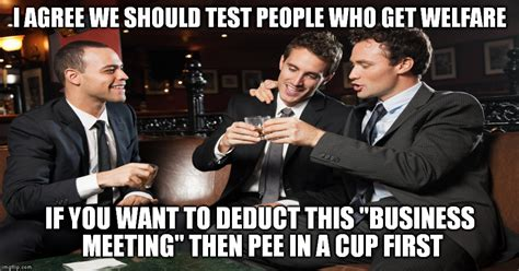 Business Meeting Meme - welfare testing imgflip