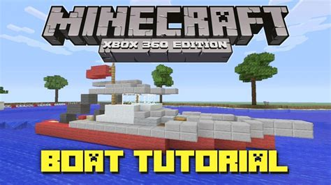 how to build a boat in minecraft xbox 360 minecraft xbox 360 how to make a fishing boat gameplay