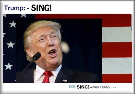 donald trump singing donald trump says sing