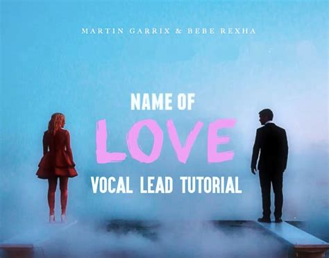 images of love name martin garrix in the name of love pitched vocal lead