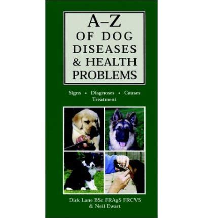 7 Health Conditions That Hit Dogs by A Z Of Diseases And Health Problems D