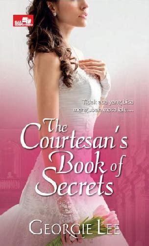 Buku Novel The Secret Of A Happy bukukita hr the courtesans book of secrets