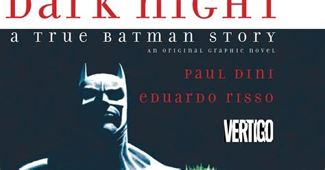 dark night a true batman story hc libro de texto para leer en linea el blog de batman rese 241 a dark night a true batman story