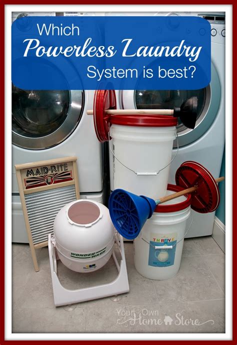 Which Powerless Laundry System Is Best Your Own Home Store Laundry System