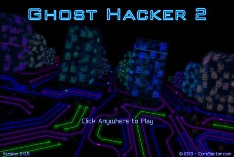 film ghost hacker ghost hacker 2 hacked cheats hacked free games