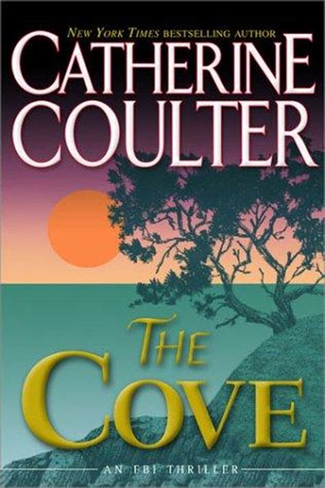 refuge cove the new americana series books the cove fbi thriller book 1 by catherine coulter