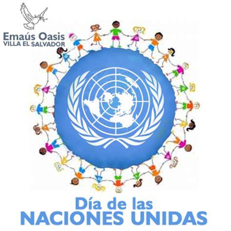 imagenes 24 octubre dia naciones unidas ema 250 s oasis blog de la asociaci 243 n traper 237 a ema 250 s oasis