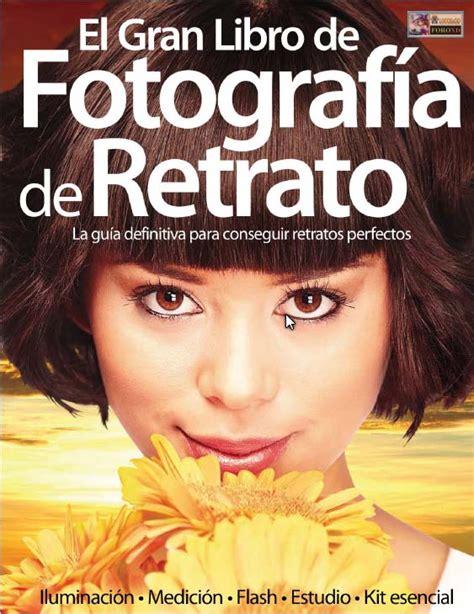 libro retrotopa el gran libro de la fotografia de retrato gratis ebook en pdf