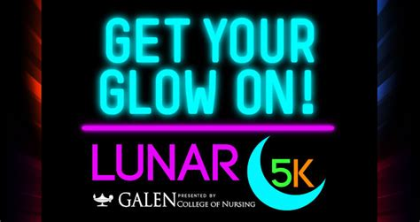 Get Your Glow On by 5 Lunar 5k Get Your Glow On Http Www Lunar5k