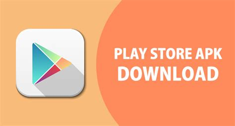 play store apk free for android mobile play store app gets a new update with bug fixes apk