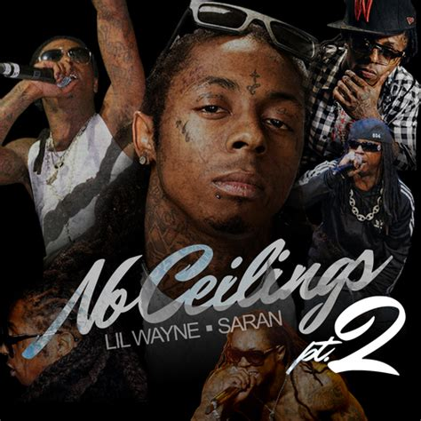 No Ceilings Lil Wayne by Lil Wayne No Ceilings Pt 2 Mixtape
