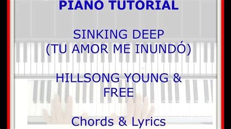 How To Play Sinking On Piano by Piano Tutorial Sinking Tu Me Inund 243 Chords