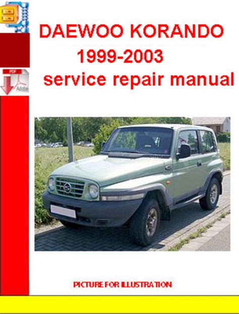 ssangyong korando 1999 daewoo korando 1999 2003service repair manual download