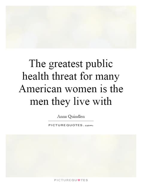 The Greatest American Quotes The Greatest Health Threat For Many American Is The Picture Quotes